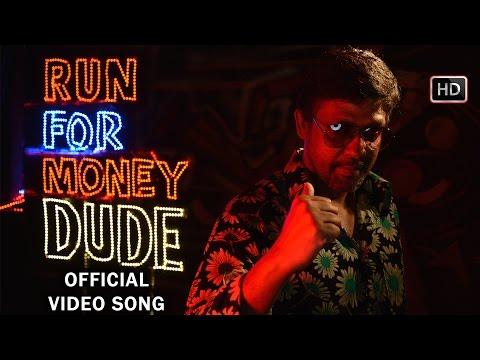 Run For Money Dude Official Full Video Song - Burma