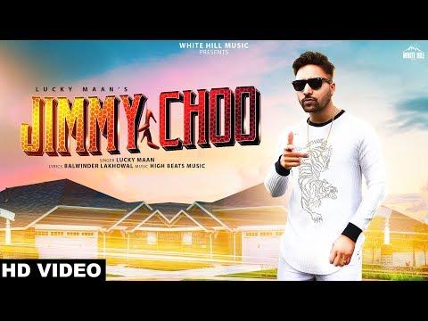 Jimmy Choo (Full Song) Lucky Maan   New Punjabi Song 2019   White Hill Music