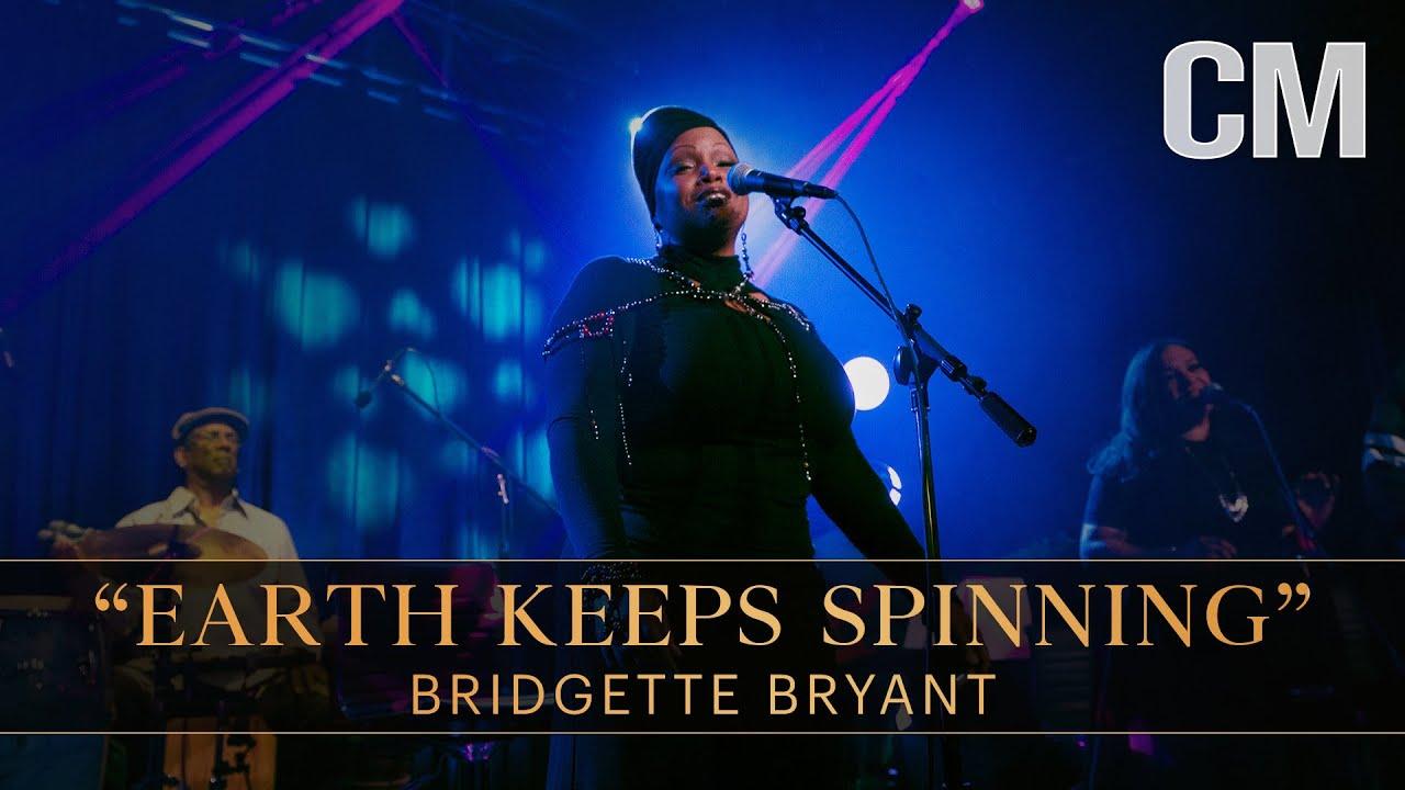 "Bridgette Bryant — ""Earth Keeps Spinning"" (LIVE)"