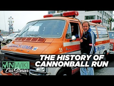 A Fast History of the Cannonball Run