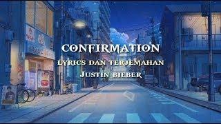 Confirmation - Justin bieber ( lyrics dan terjemahan )