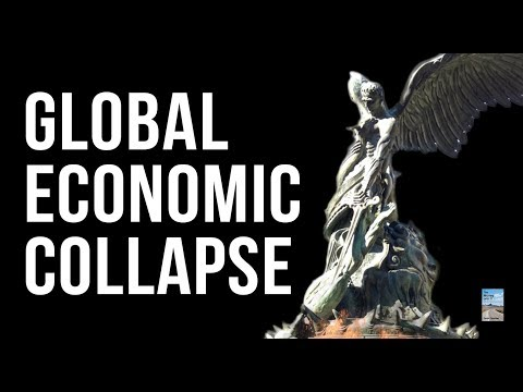 What Will the Global Economic Collapse Look Like? Chaos, Panic, Hyperinflation, and Debt?