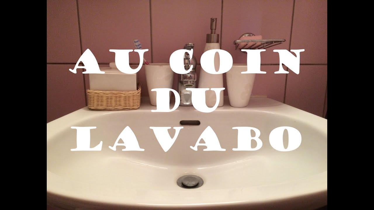 Lavabo Coin : Au coin du lavabo asmr francais youtube
