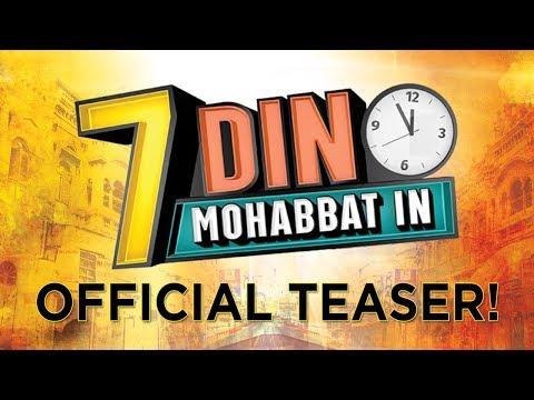 7 Din Mohabbat In   Official Teaser   Mahira Khan, Sheheryar Munawar   B4U