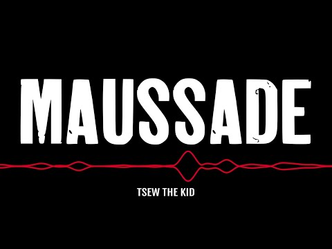 Youtube: Tsew The Kid – Maussade (lyrics video)