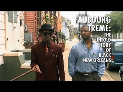 Faubourg Treme - New Day Films - History - Urban Studies