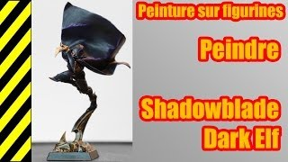 TUTO - Peinture sur figurines - Dark Elf Shadowblade(, 2013-12-07T07:46:53.000Z)