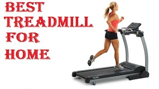 Best Treadmill For Home 2018
