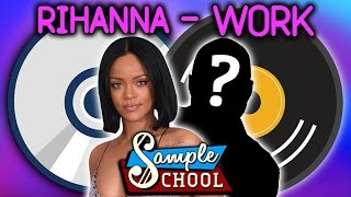 RIHANNA - WORK: SAMPLE SCHOOL