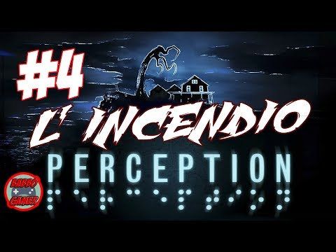 [PC] Gameplay ITA - Perception - #4 - L'incendio - prime verità