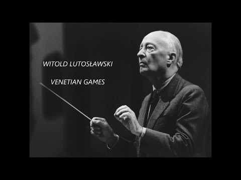 WITOLD LUTOSŁAWSKI - VENETIAN GAMES ( for Orchestra )