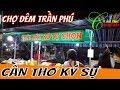 CHỢ ĐÊM TRẦN PHÚ ĐƯỜNG XUỐNG BẾN PHÙ CŨ | cần thơ ký sự du lịch cần thơ mekong cuộc vietnam