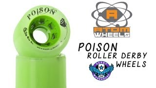 Atom Poison Roller Derby Wheels Review