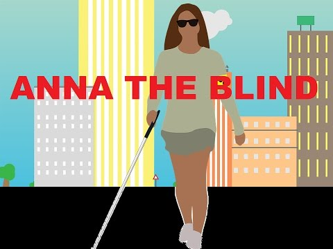 Short Animation Movie - Anna The Blind