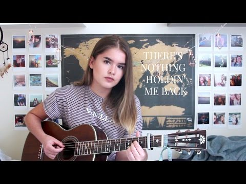 There's Nothing Holdin' Me Back - Shawn Mendes / Cover by Jodie Mellor