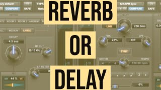 When to use Reverb vs Delay 🤷‍♂️