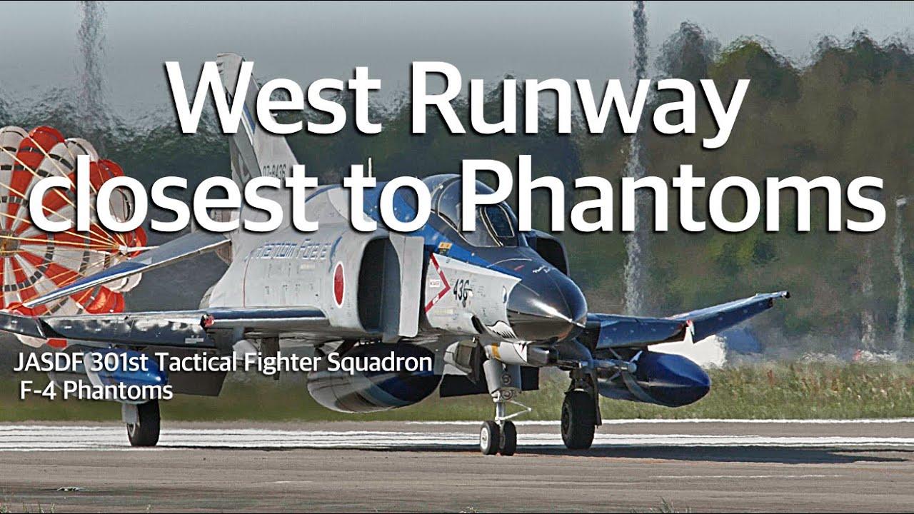 """百里基地 F-4 ファントム 極近、西側滑走路 """"  Go West  """" JASDF 301sq F-4 Phantoms"""
