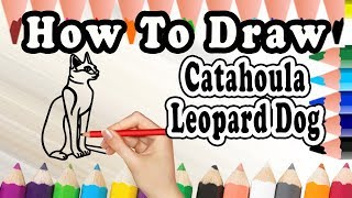 How To Draw A Catahoula Leopard Dog |Draw Easy For Kids | Drawing step by step Catahoula Leopard Dog
