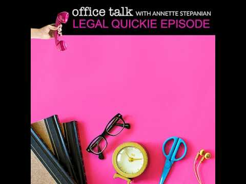 Ep. 036: Legal Quickie: Three things that are holding you back in business