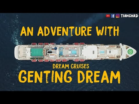 THINGS TO DO ON DREAM CRUISES GENTING DREAM | 星梦邮轮 云顶梦号