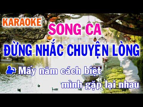 Karaoke Đừng Nhắc Chuyện Lòng Song Ca Nhạc Sống l Nhật Nguyễn