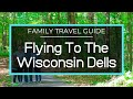 WE MADE IT! WISCONSIN DELLS