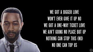John Legend - BIGGER LOVE (Lyrics)