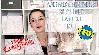 Weihnachtsdeko Haul I Tedi XL Shopping 2018 I Weihnachten