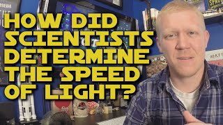 How did Scientists Determine the Speed of Light? thumbnail