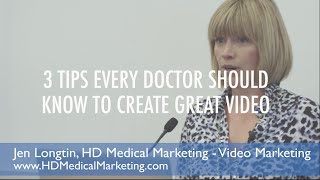 Gambar cover Three Tips Every Doctor Should Know To Create Great Online Video - Longtin Media Group