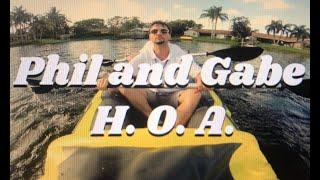 Phil and Gabe: H.O.A. (Comedy Sketch)
