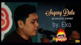 DENNY CAKNAN - SUGENG DALU acoustic cover by.Eko