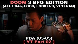 DOOM 3 BFG Edition Walkthrough 02 ( All PDAs, All Logs, All Lockers, Veteran, No commentary ✔ )