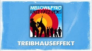 Mellow Mark & Pyro - Treibhauseffekt (Official Audio)