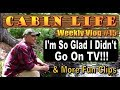 OFF GRID CABIN LIFE  Vlog 15   Chaga, Fire Starters and NO TO FAME AND FORTUNE