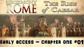 Hegemony Rome: The Rise Of Caesar - Early Access Gameplay - Chapter One - Part One