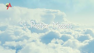 St. Peter Meets TRAILER