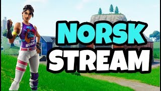 🔴NORSK FORTNITE STREAM💜SOLO+RANDOM DUO I CUSTOM GAMES💜USE CODE IDAMARIEYT