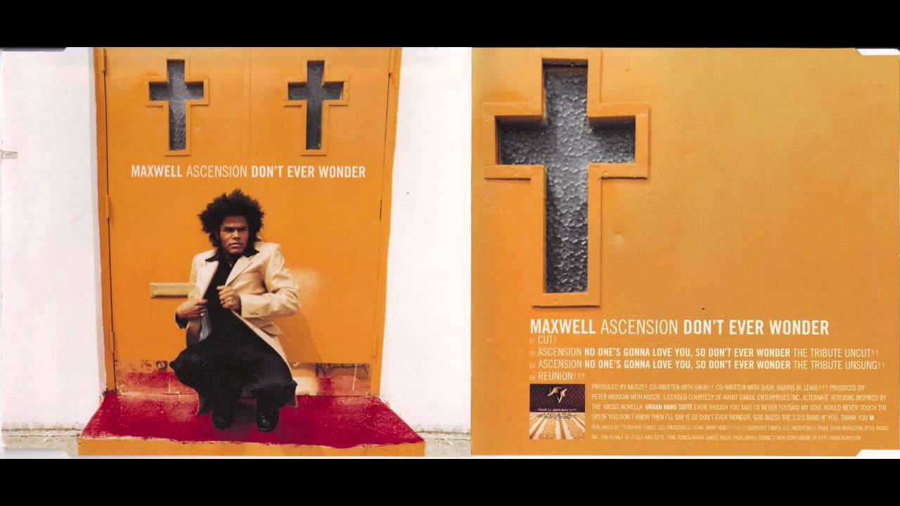 "Maxwell ""Ascension - Don't ever wonder"" (The Tribute Uncut ..."