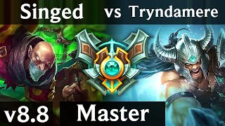 SINGED vs TRYNDAMERE (TOP) ~ Legendary, Perfect KDA 9/0/4 ~ EUW Master ~ Patch 8.8