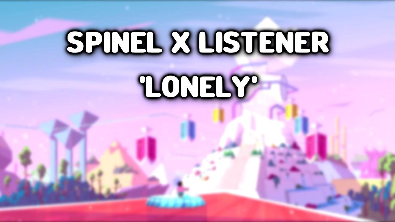 LONELY - Spinel x Listener 【 Steven Universe ASMR 】