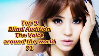 Top 9 Blind Audition (The Voice around the world 71)