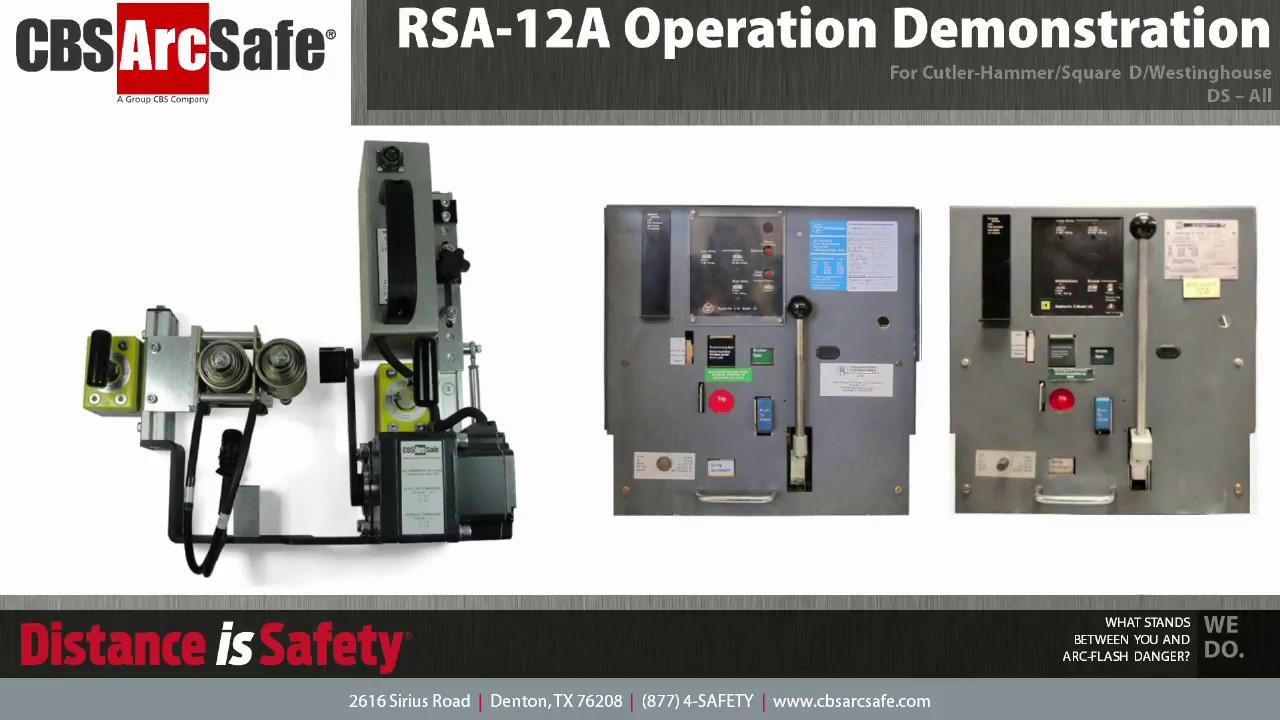 CBS ArcSafe® RSA-12A Operation Demonstration