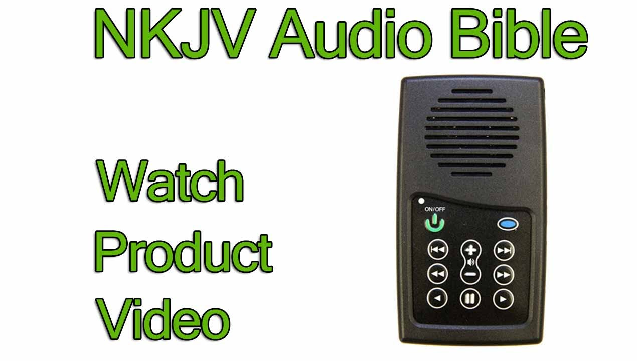 NKJV Audio Bible Player (Product Review) | New King James Version