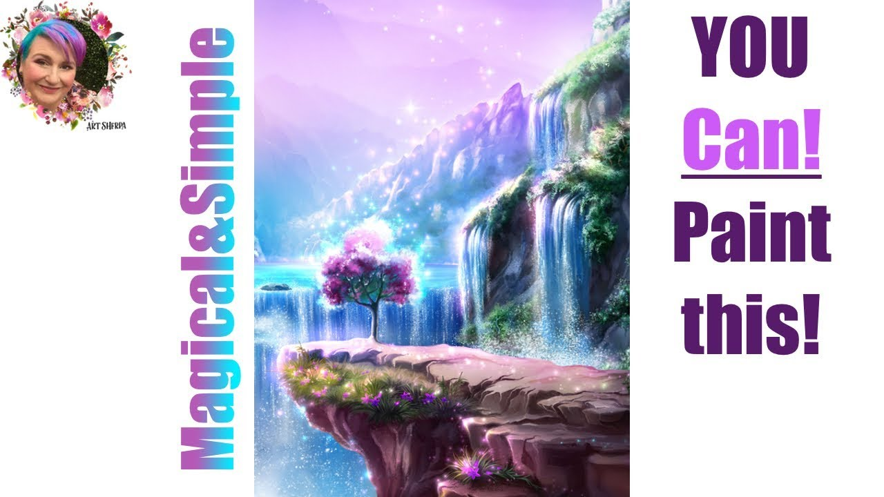 Step By Step Fantasy Waterfall Tutorial Painting In Acrylic Live Streaming The Art Sherpa