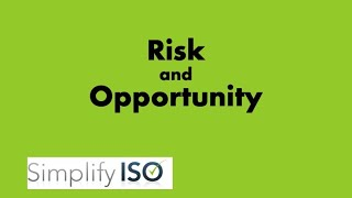 Risk & Opportunity go hand in hand to improve your ISO Management System!