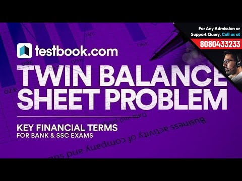 Twin Balance Sheet Problems | Key Financial Terms | Indian Economy Notes for Bank & SSC Exams