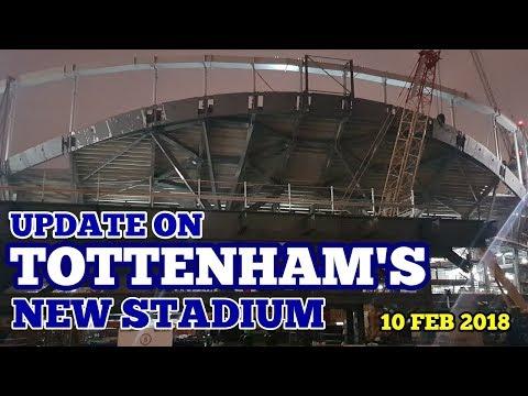 UPDATE ON TOTTENHAM'S NEW STADIUM: A Very Quiet Night - 10 February 2018
