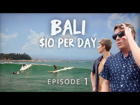 HOW TO TRAVEL S.E ASIA ON $1000 – Ep.1 – BALI