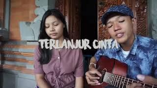 TERLANJUR CINTA - DgoVaspa Bali - Cover by mangtrianti and wahyu prasetya